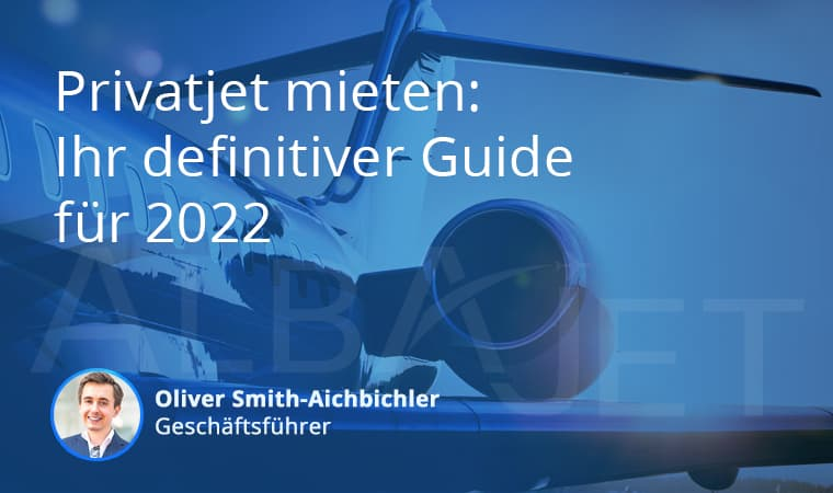Privatjet Mieten: Ihr Definitiver Guide